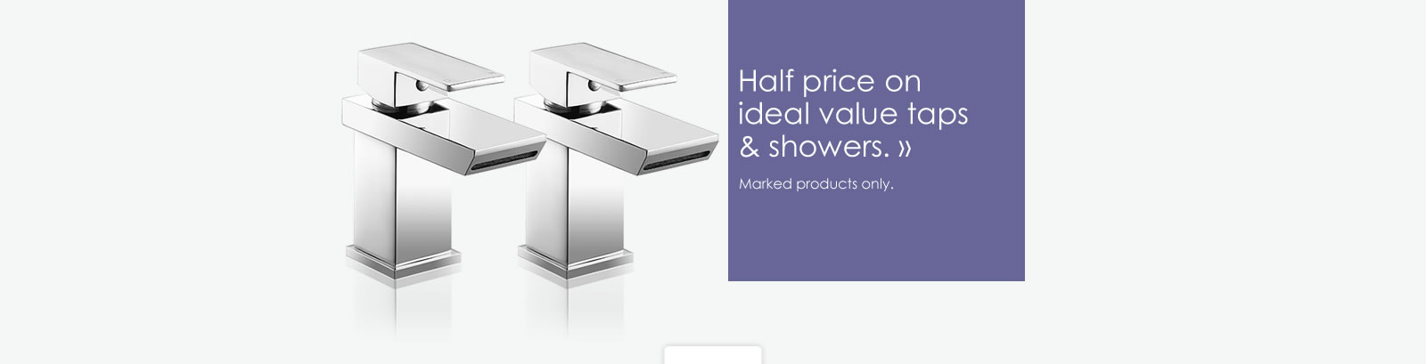 Half price on Ideal Value brassware